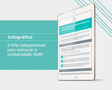 8 KPIs indispensáveis para mensurar a produtividade têxtil!